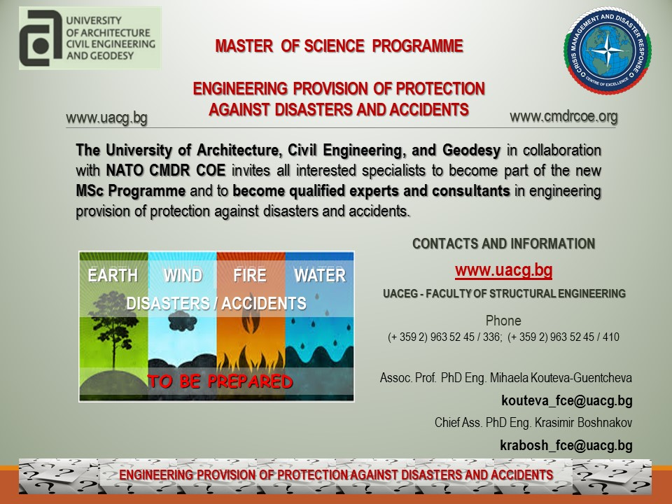 Master  of science  programme Engineering Provision of Protection Against Disasters and Accidents